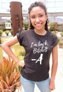 Camiseta I'm Back Bitches Pretty Little Liars