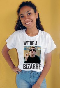 Camiseta We're All Bizarre Clube dos Cinco