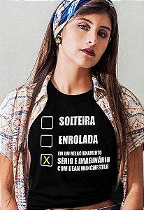Camiseta Em Um Relacionamento Sério e Imaginário com Dean Winchester Supernatural