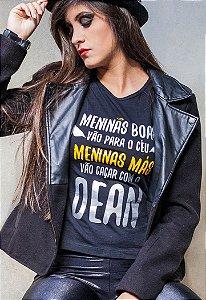 Camiseta Meninas Boas Vão Para o Céu, Meninas Más Vão Caçar com o Dean Supernatural