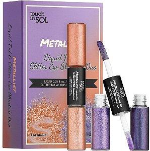 Conjunto de sombras Touch in Sol Metallist liquid foil e Glitter eye shadow duo - SISI