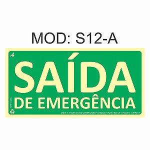 Placa Fotoluminescente S12-A 12x24cm Indicação de Saída de Emergência Orientação de Salvamento e Segurança Rota de Fuga Imprefix