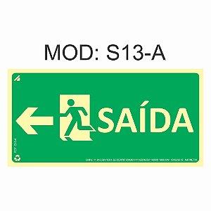 Placa Fotoluminescente S13-A 12x24cm Saída de Emergência à Esquerda Orientação de Salvamento e Segurança Rota de Fuga Imprefix