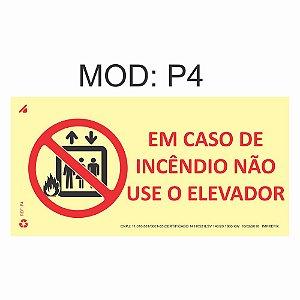 Placa Fotoluminescente P4 Em Caso de Incêndio Não Use o Elevador Indicação 12x24cm Sinalização Alerta Geral Rota de Fuga Imprefix