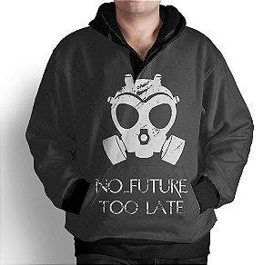 Blusa De Frio Moletom Estampa Full No Future Too Late
