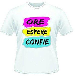 Camisa Camiseta Ore - Espere - Confie