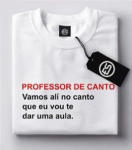 Lançamento Camiseta Carnaval Frases - Professor de Canto