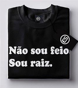 Lançamento Camiseta Carnaval Frases - Não sou feio - Preto
