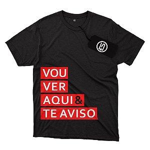 Camisa Camiseta Frases -Vou Ver e Te Aviso