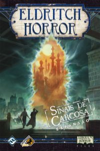 ELDRITCH HORROR: SINAIS DE CARCOSA (EXPANSÃO)