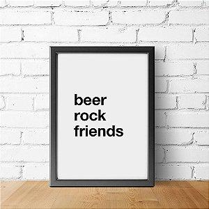 Beer, rock, friends