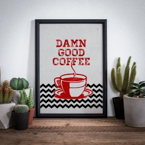 Damn good coffee - Twin Peaks