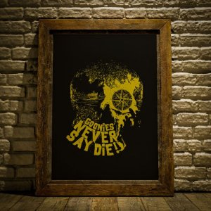 Never say die - Goonies