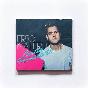 CD Eric Matern - CANETA PERMANENTE