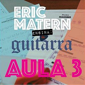 AULA 3 - Eric Matern Ensina: GUITARRA