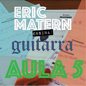 AULA 5 - Eric Matern Ensina: GUITARRA