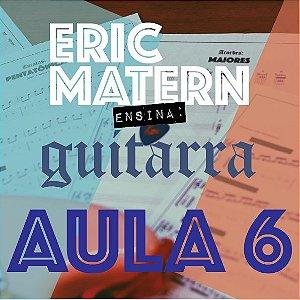 AULA 6 - Eric Matern Ensina: GUITARRA
