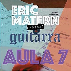 AULA 7 - Eric Matern Ensina: GUITARRA