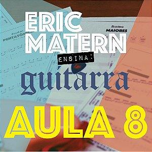 AULA 8 - Eric Matern Ensina: GUITARRA