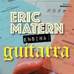 Eric Matern Ensina: GUITARRA