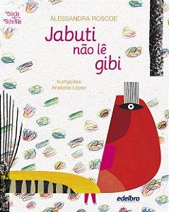 Jabuti não lê gibi - Coleção Bicho Não