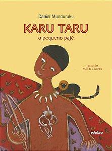 Karu Taru - O pequeno pajé