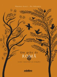 Um grão de romã, como nasceram as estações
