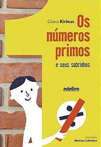 Os números primos e seus sobrinhos