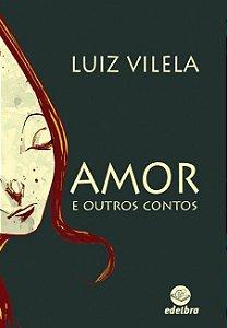 Amor e outros contos