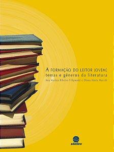 A formação do leitor jovem: temas e gêneros da literatura