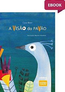 E-BOOK A visão do pavão - Coleção Sentidos