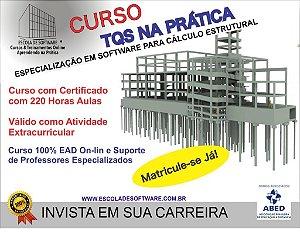 Curso TQS na Prática Online - Especialização em Software para Projeto/Cálculo Estrutural com Certificado 220h