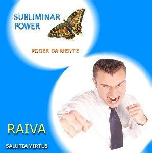 CD Subliminar Power (Poder subliminar) - Raiva