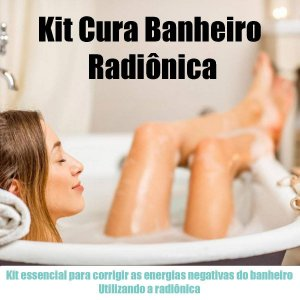 Kit Cura - Banheiro Radiônica