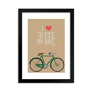 Quadro I Love to ride my Bike