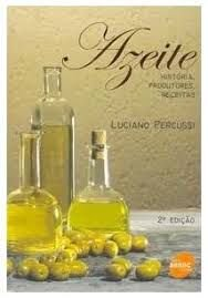 Azeite, por Luciano Percussi