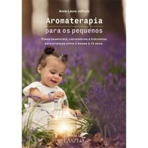 Livro Aromaterapia Para os Pequenos