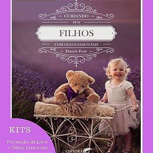 Kit Livro Cuidando dos Filhos com Óleos Essenciais e Óleos Essenciais