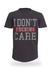 Camiseta I Don't Fucking Care