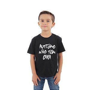 Camiseta Infantil Autismo Não Tem Cara