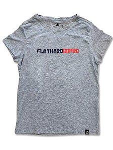 Camiseta Feminina Play Hard Go Pro