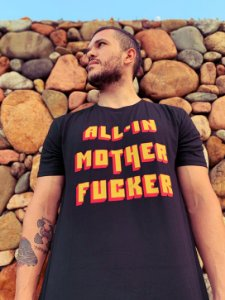 Camiseta All in Motherfucker