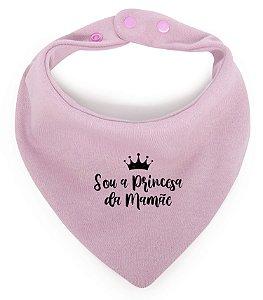"""Babador Bandana """"Sou a Princesa da Mamãe"""""""