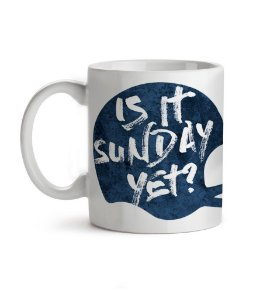 Caneca Is It Sunday Yet? Branca