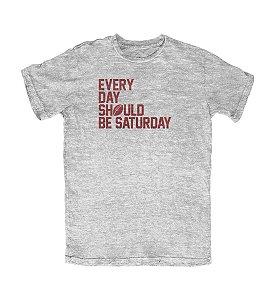 Camiseta PROGear Everyday Should Be Saturday