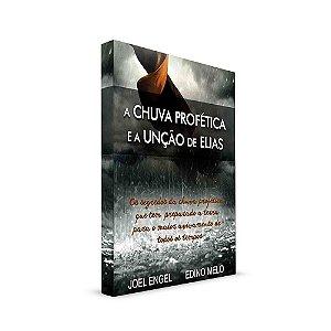 A Chuva Profética e a Unção de Elias