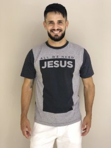 Camiseta All We Need Jesus