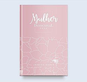 Mulher – Devocional Rosa