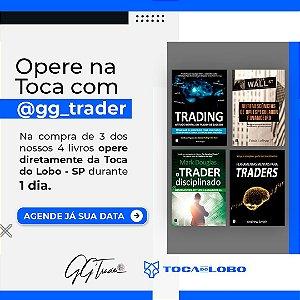 Mentoria na Toca do Lobo - 1 dia - Espaço de Ensino Colaborativo GG Trader