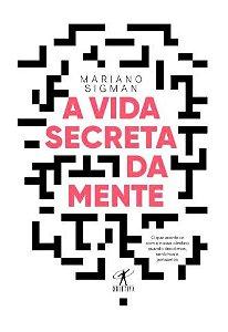 A Vida Secreta da Mente
